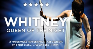 Whitney – Queen of the Night 2019