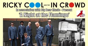 Ricky Cool & The In Crowd - A Night at the Flamingo