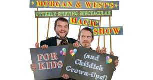 Morgan & West's Magic Show (For Kids...and Childish Grownups!)