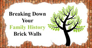 Breaking down your family history brick walls