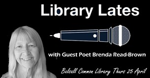 Library Lates with Brenda Read-Brown
