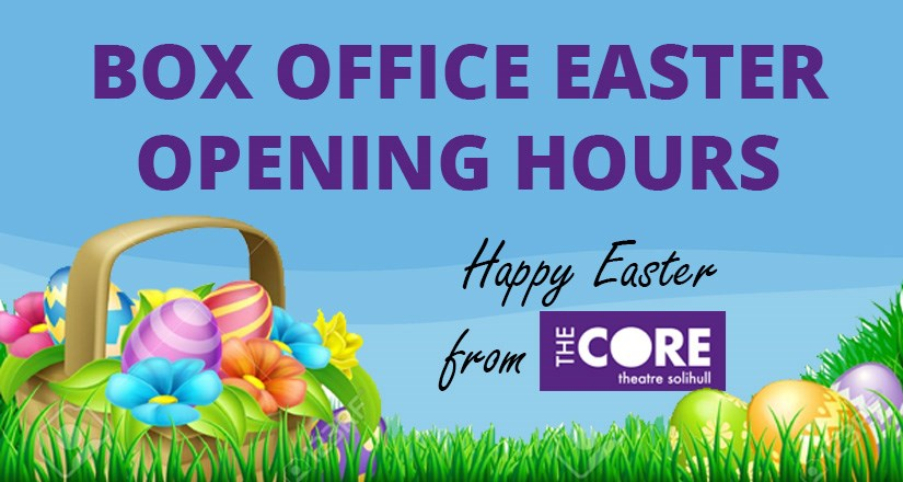 Box Office Easter Opening Hours
