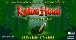 Robin Hood - The Pantomime Adventure!