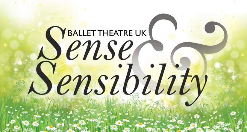 Sense & Sensibility by Ballet Theatre UK