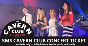 SMS Cavern Club 2019 CONCERT ticket