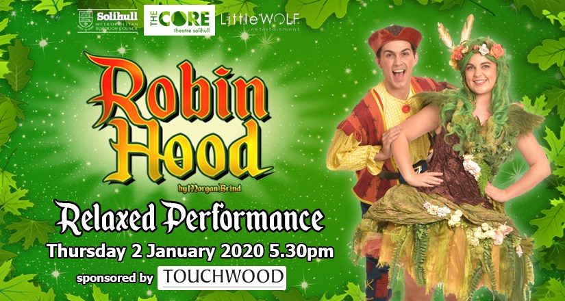 Robin Hood - Relaxed Performance Pantomime