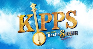 Kipps The New Half A Sixpence Musical
