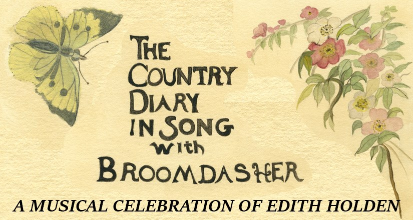 The Country Diary in Song with Broomdasher