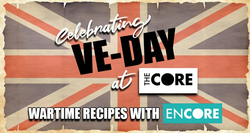 Encore present Wartime Recipes to celebrate VE Day