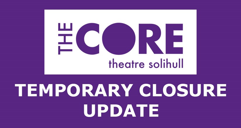 The Core Theatre Latest Update